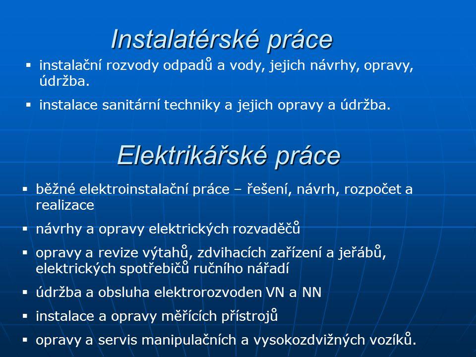 Instalatérské práce Elektrikářské práce