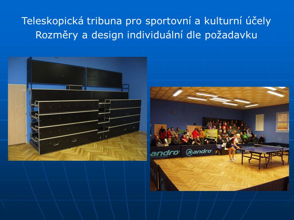 Teleskopická tribuna pro sportovní a kulturní účely