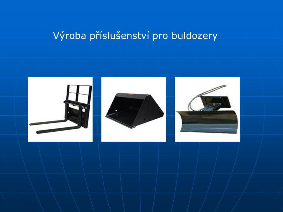 Výroba příslušenství pro buldozery