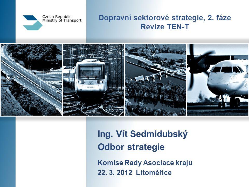Dopravní sektorové strategie, 2. fáze Revize TEN-T