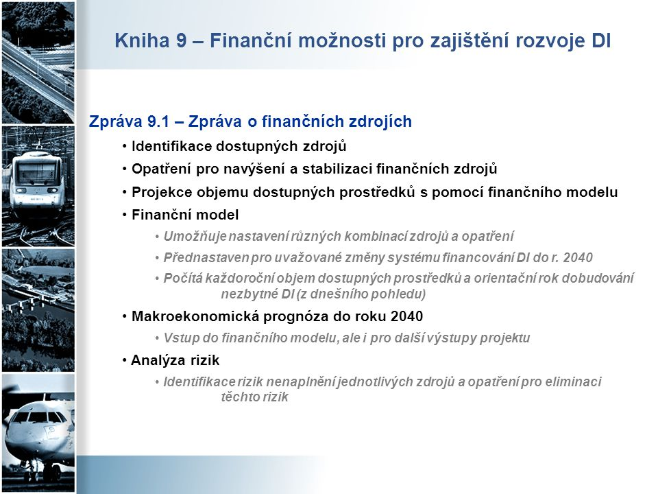 Kniha 9 – Finanční možnosti pro zajištění rozvoje DI