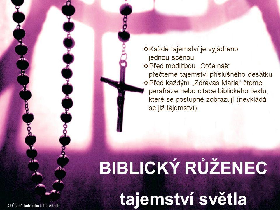 BIBLICKÝ RŮŽENEC tajemství světla