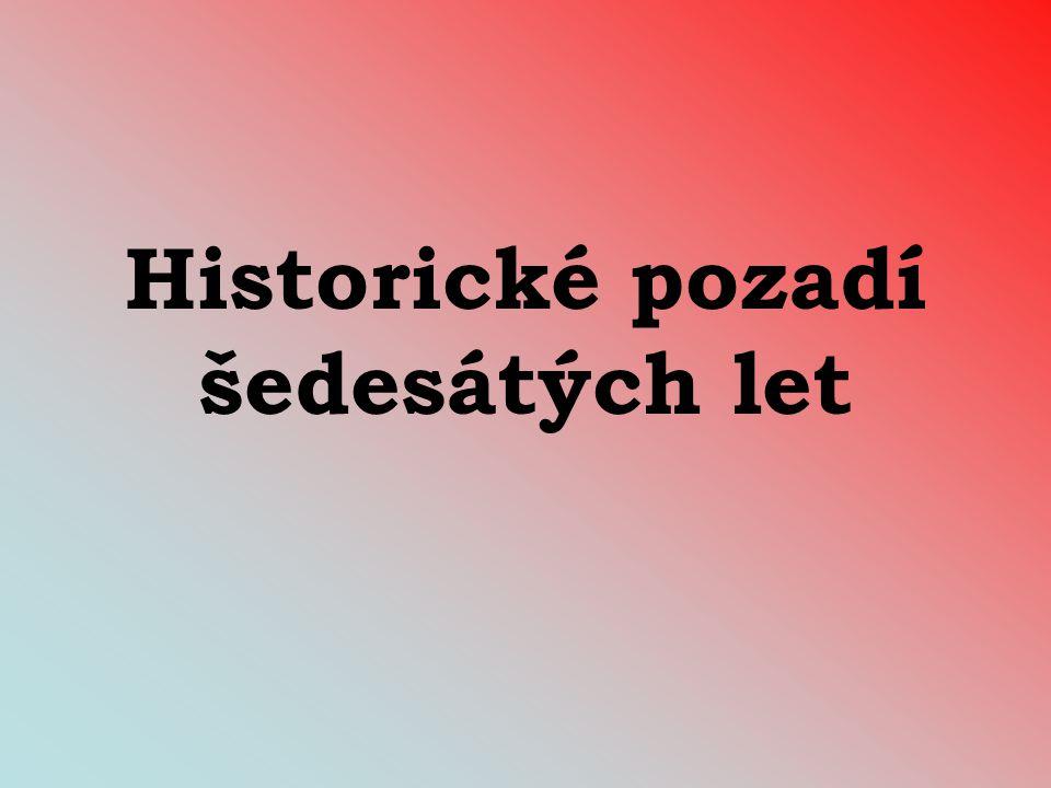 Historické pozadí šedesátých let