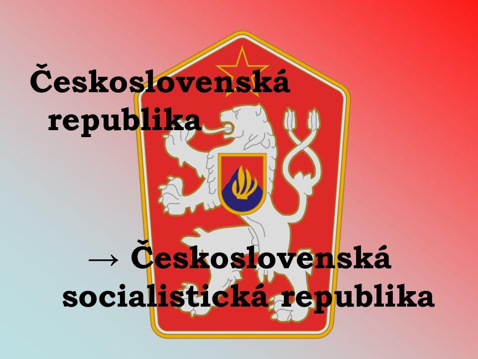 → Československá socialistická republika