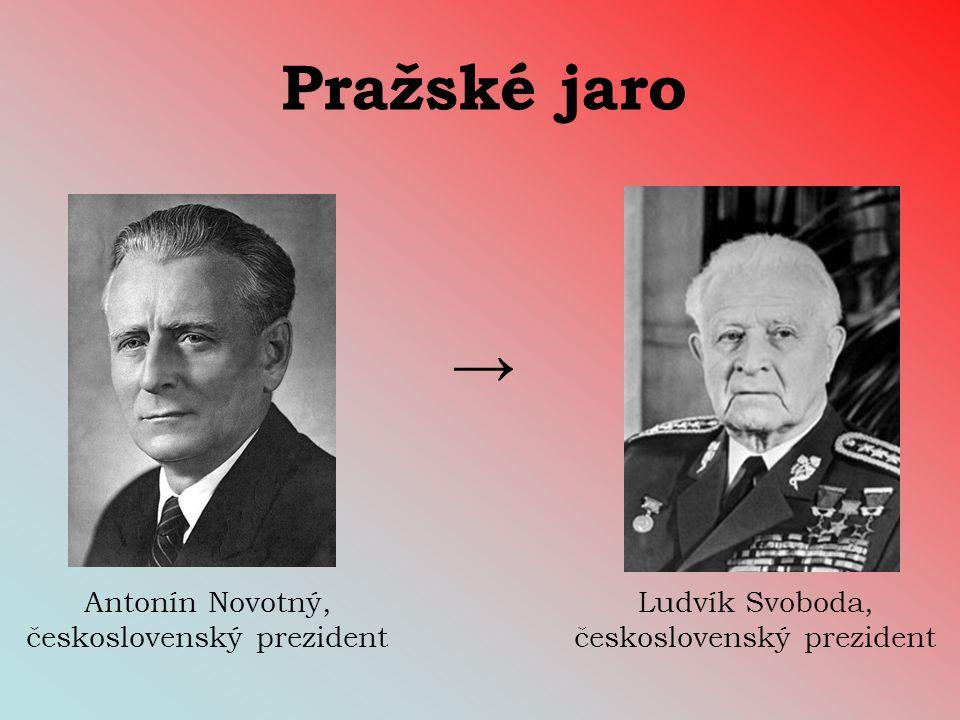 Pražské jaro → Antonín Novotný, československý prezident