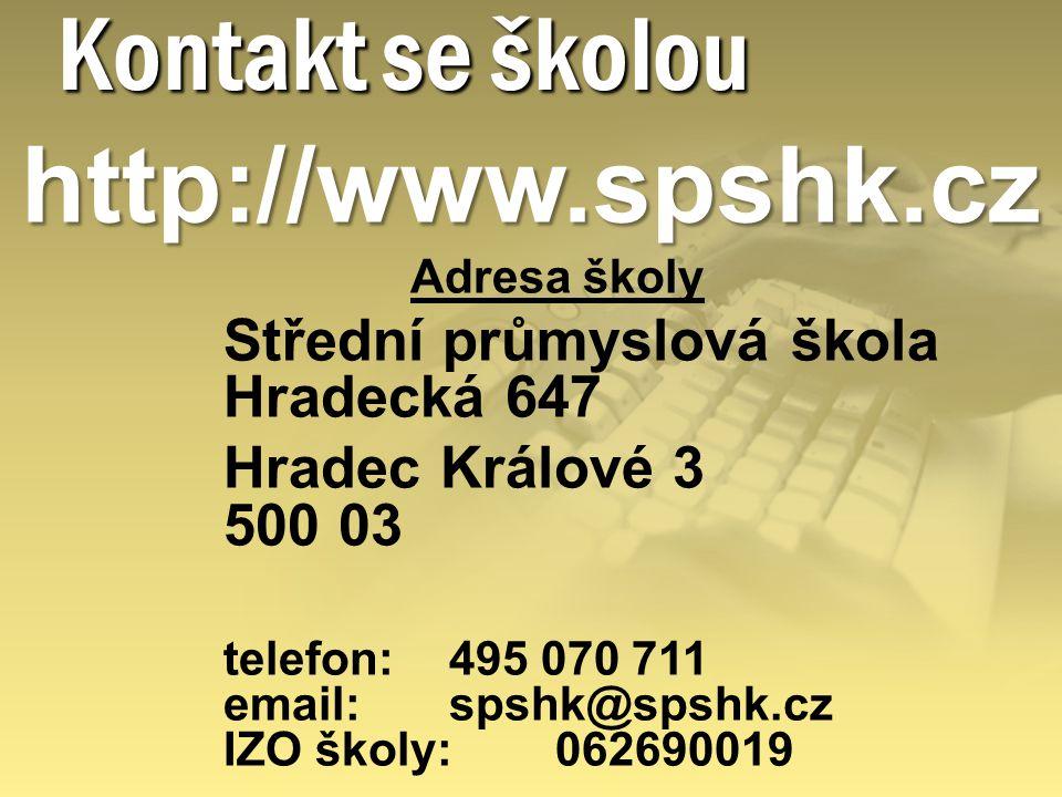 Kontakt se školou http://www.spshk.cz Hradec Králové 3 500 03