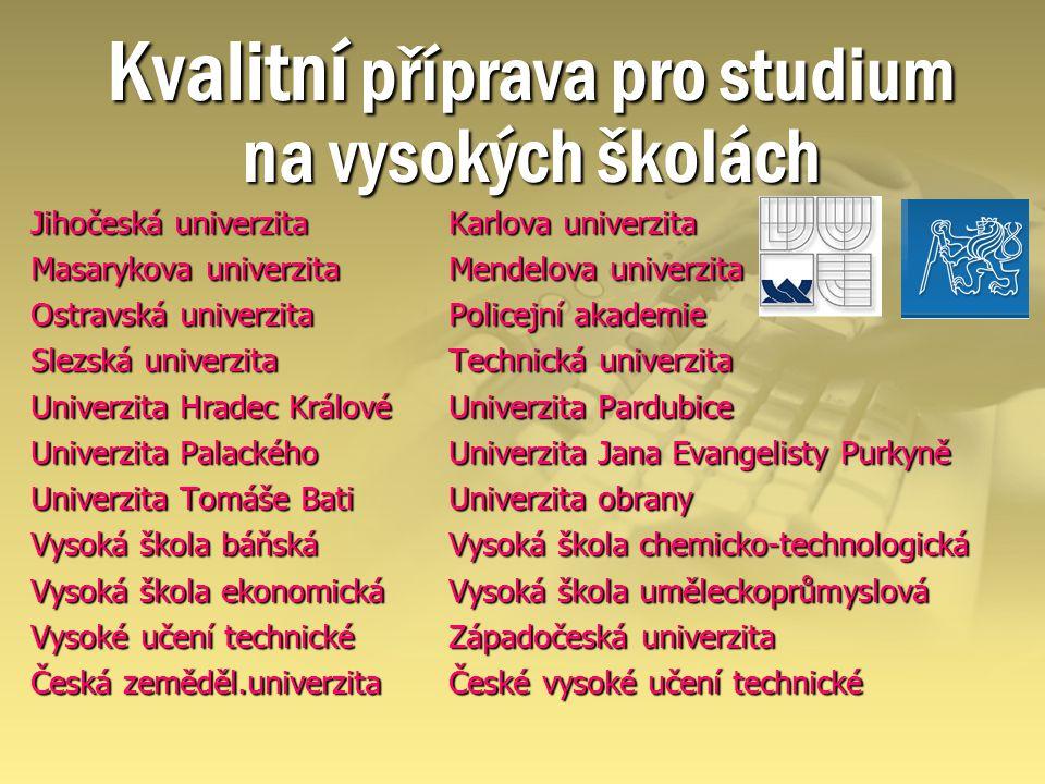 Kvalitní příprava pro studium na vysokých školách