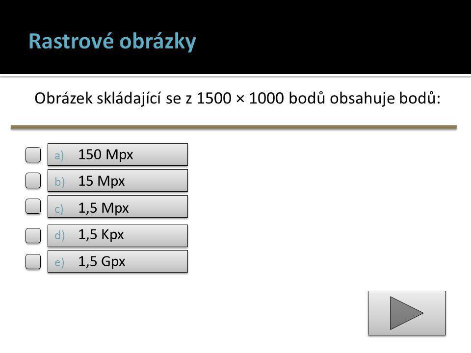 Obrázek skládající se z 1500 × 1000 bodů obsahuje bodů: