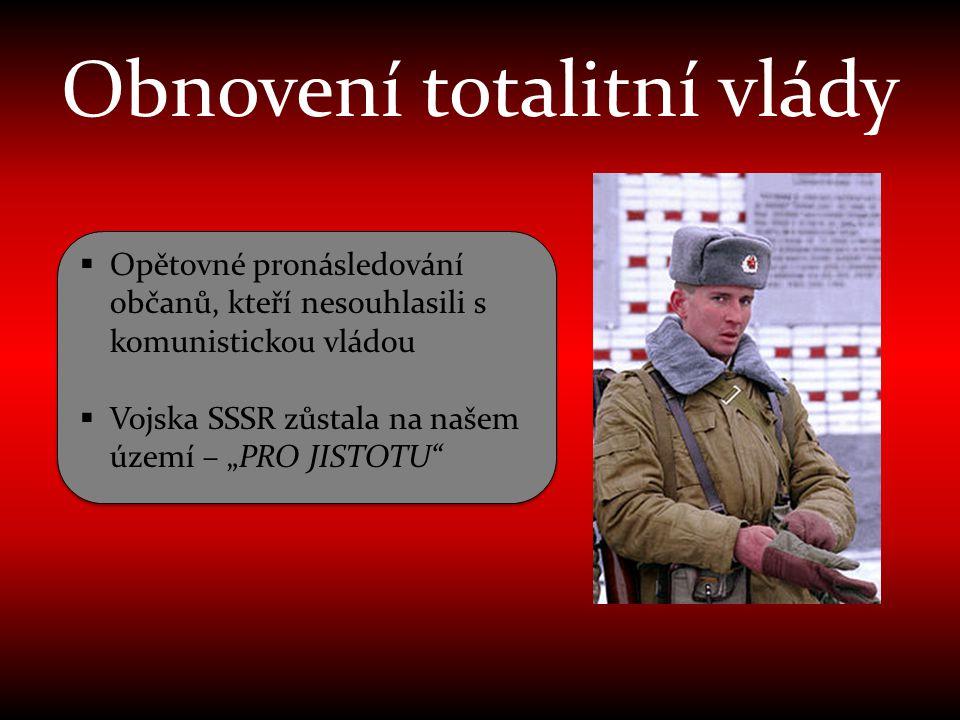 Obnovení totalitní vlády