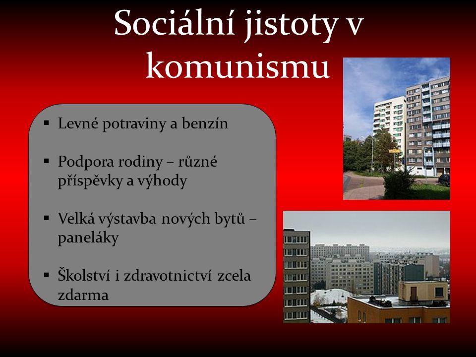 Sociální jistoty v komunismu