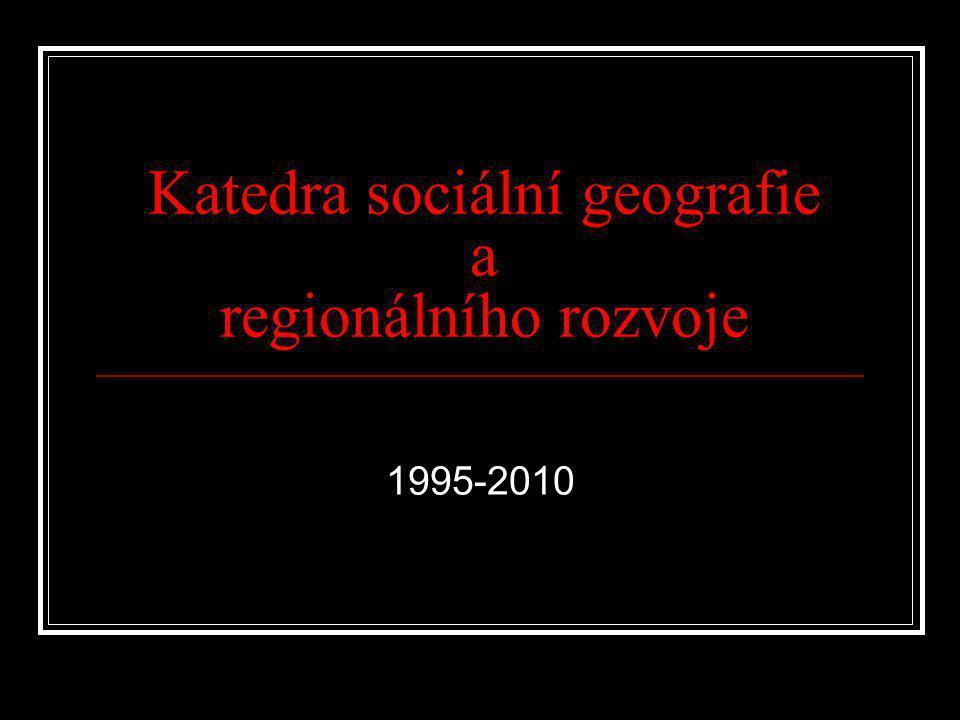 Katedra sociální geografie a regionálního rozvoje