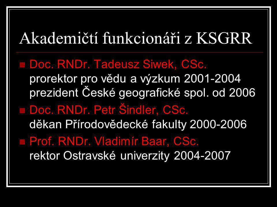 Akademičtí funkcionáři z KSGRR