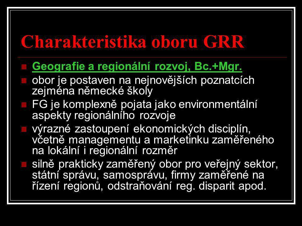 Charakteristika oboru GRR