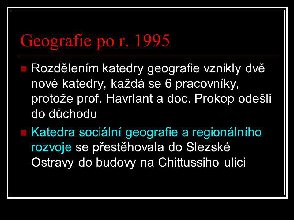 Geografie po r. 1995