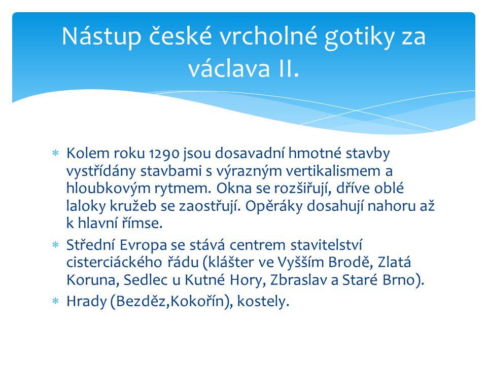 Nástup české vrcholné gotiky za václava II.