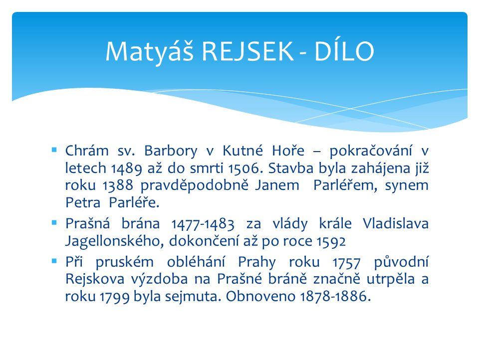 Matyáš REJSEK - DÍLO