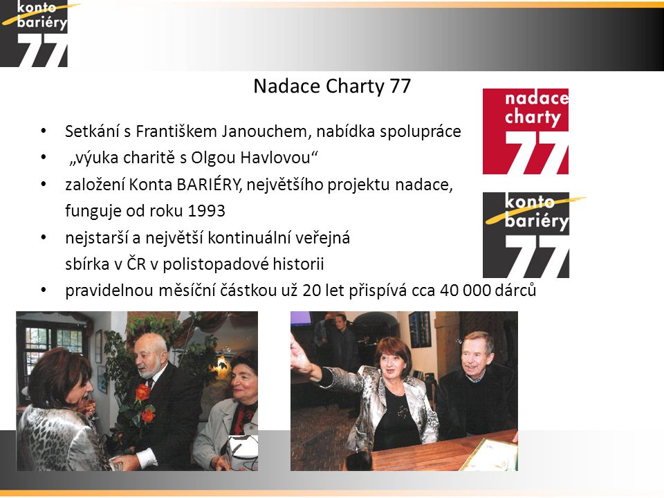 Nadace Charty 77 Setkání s Františkem Janouchem, nabídka spolupráce