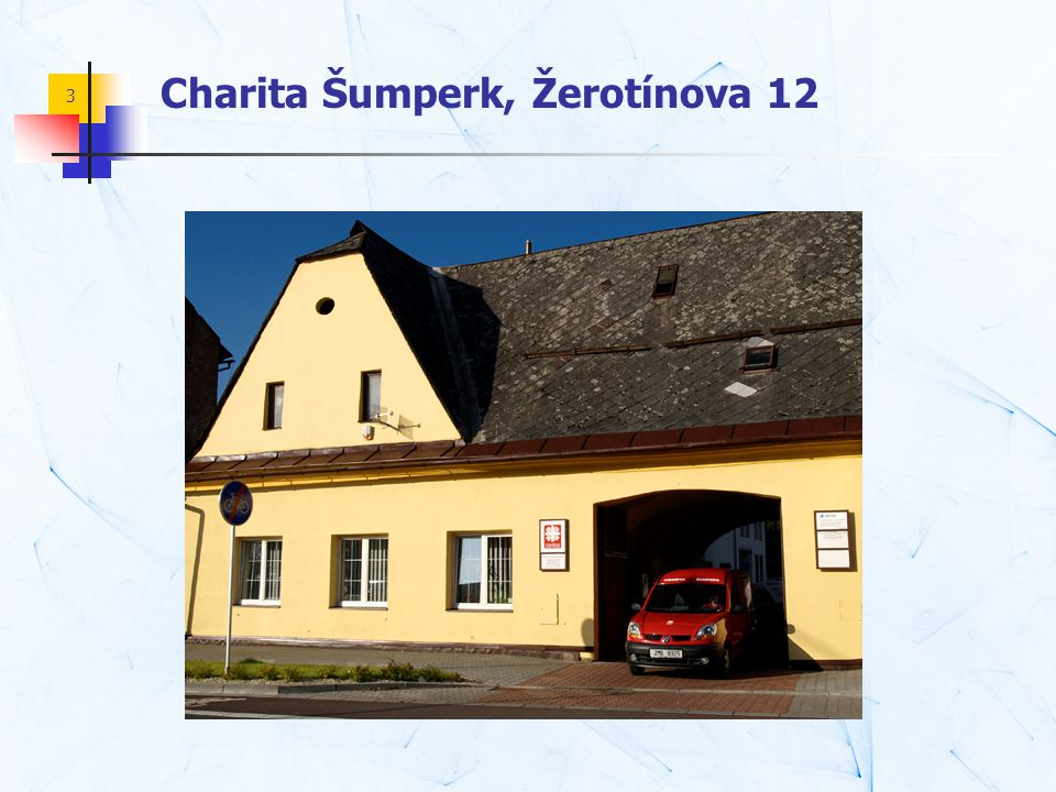 Charita Šumperk, Žerotínova 12