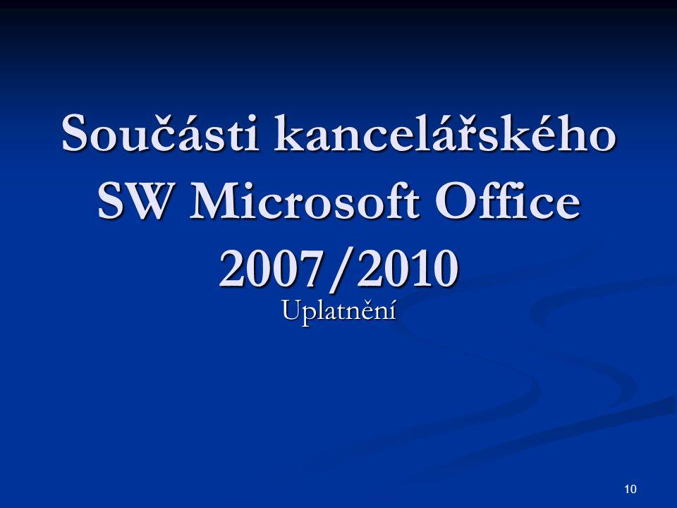 Součásti kancelářského SW Microsoft Office 2007/2010