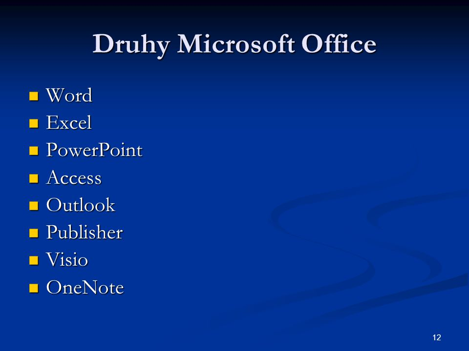 Druhy Microsoft Office