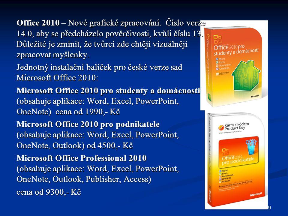 Office 2010 – Nové grafické zpracování. Číslo verze 14
