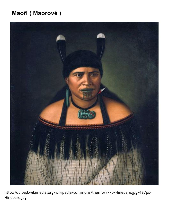 Maoři ( Maorové ) http://upload.wikimedia.org/wikipedia/commons/thumb/7/7b/Hinepare.jpg/467px-Hinepare.jpg.