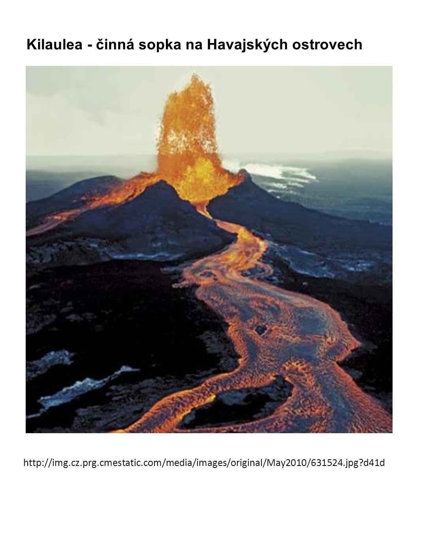 Kilaulea - činná sopka na Havajských ostrovech