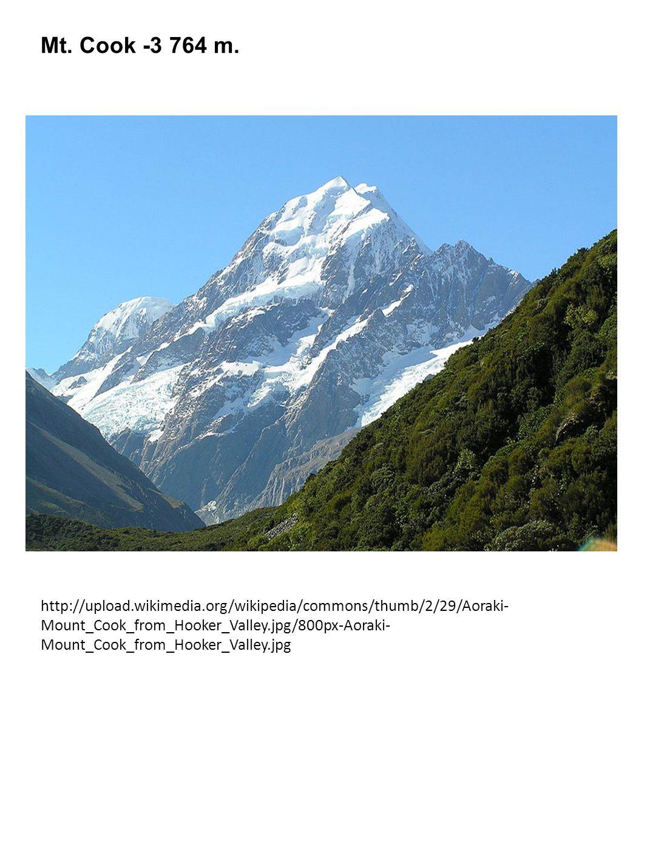 Mt. Cook -3 764 m.