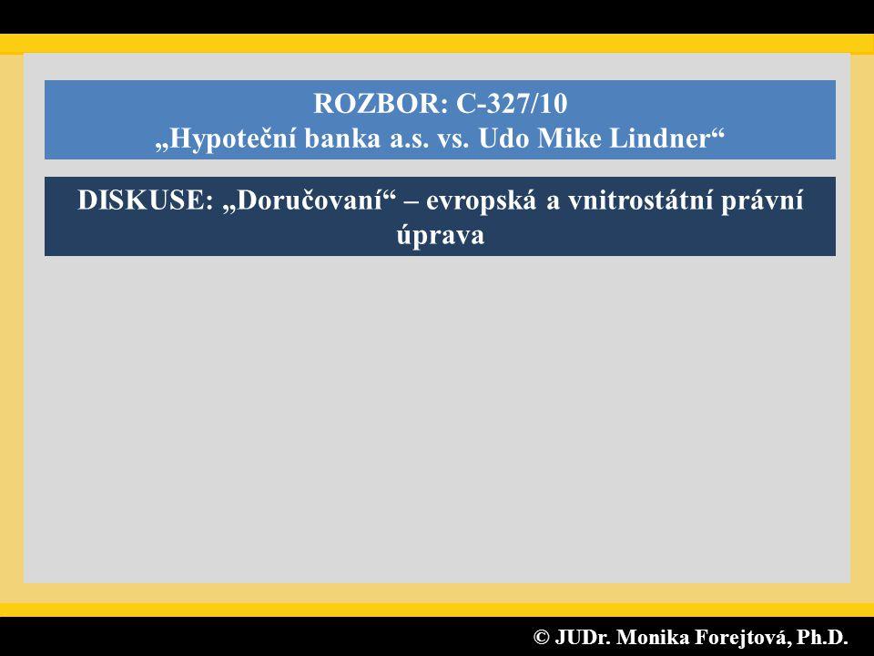"""""""Hypoteční banka a.s. vs. Udo Mike Lindner"""