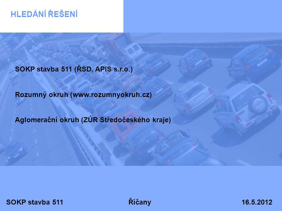 HLEDÁNÍ ŘEŠENÍ SOKP stavba 511 (ŘSD, APIS s.r.o.)