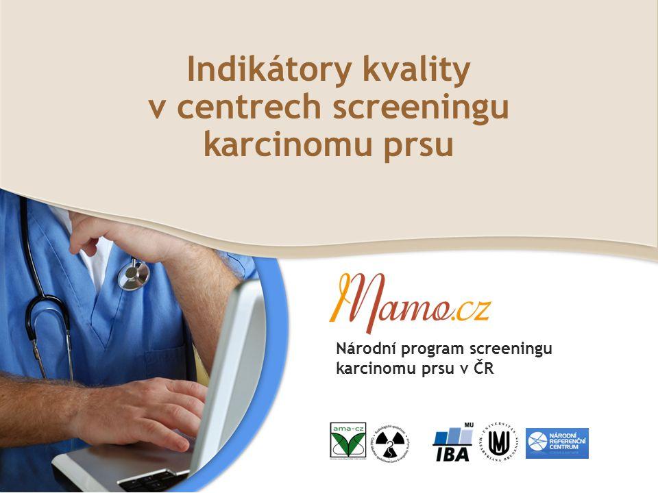 Indikátory kvality v centrech screeningu karcinomu prsu