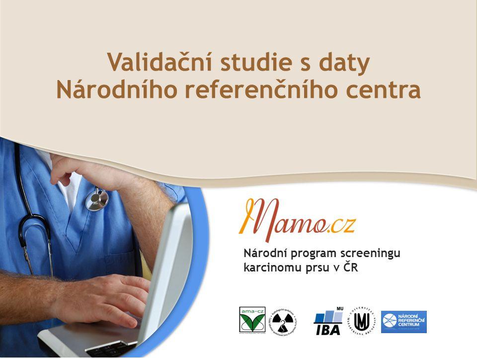 Validační studie s daty Národního referenčního centra