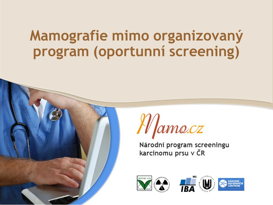 Mamografie mimo organizovaný program (oportunní screening)