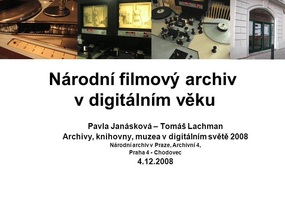 Národní filmový archiv v digitálním věku