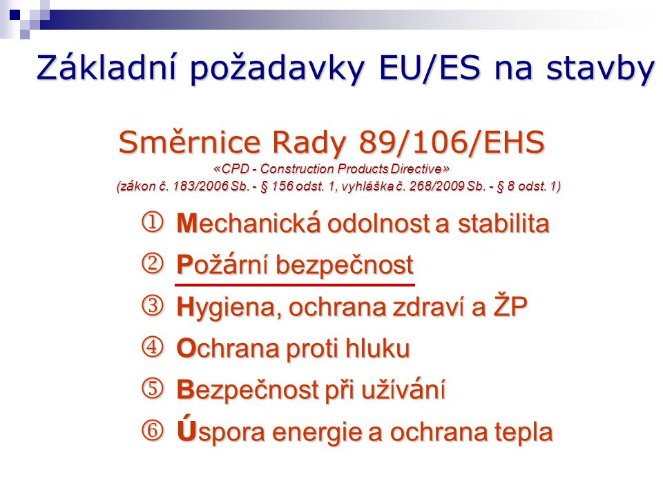 Základní požadavky EU/ES na stavby