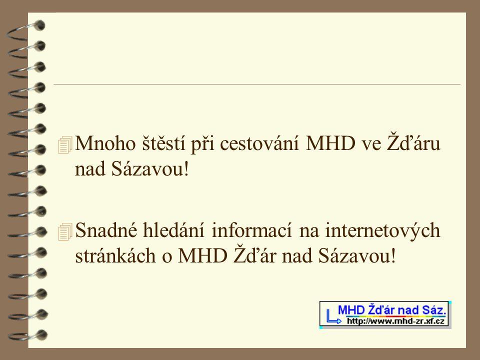 Mnoho štěstí při cestování MHD ve Žďáru nad Sázavou!