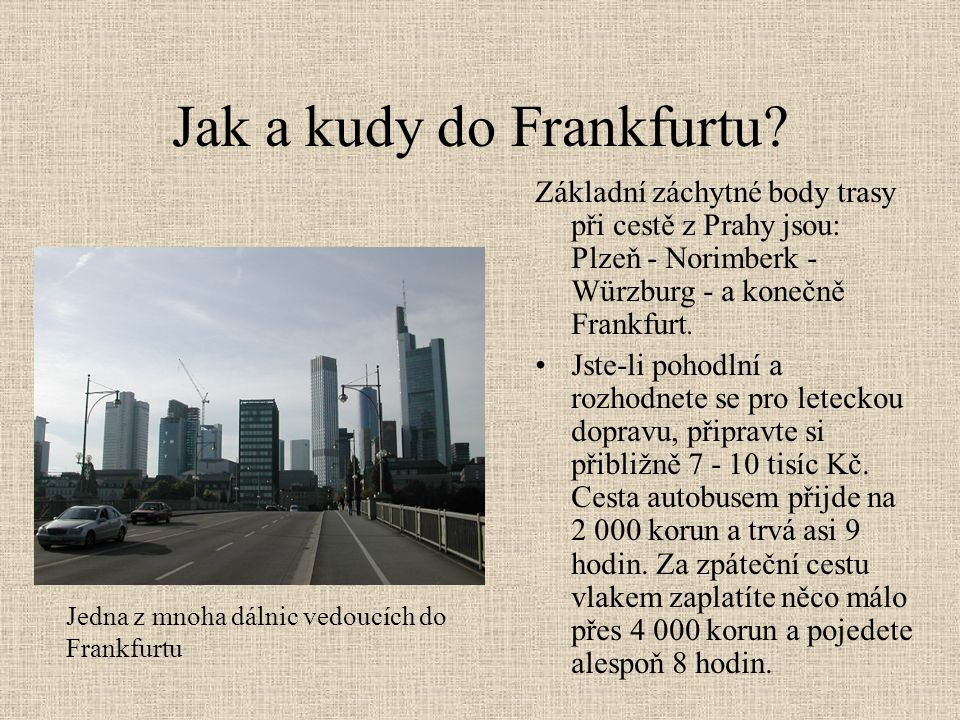 Jak a kudy do Frankfurtu
