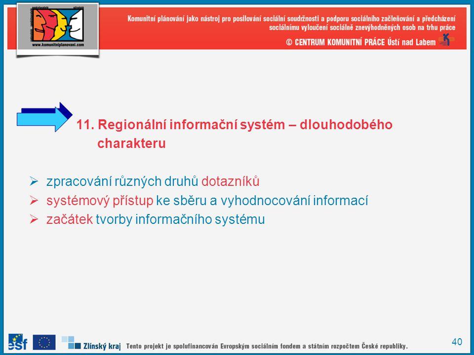 11. Regionální informační systém – dlouhodobého