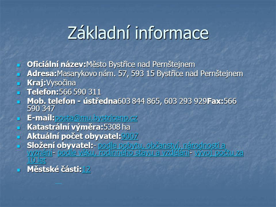 Základní informace Oficiální název:Město Bystřice nad Pernštejnem