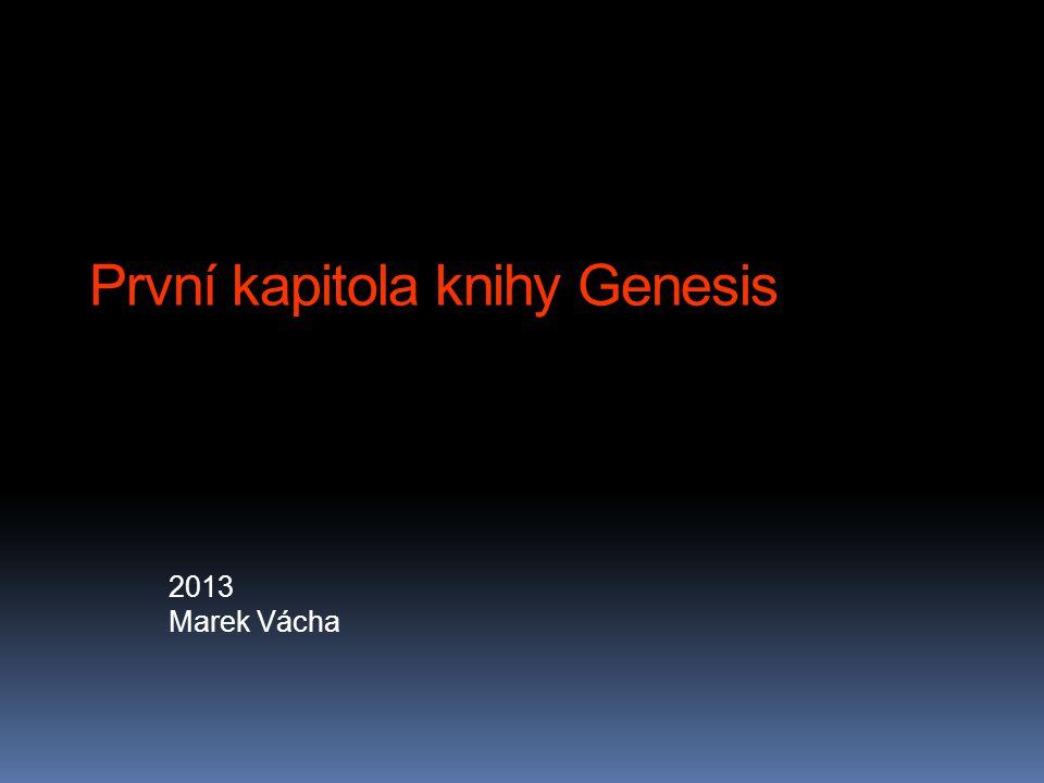 První kapitola knihy Genesis