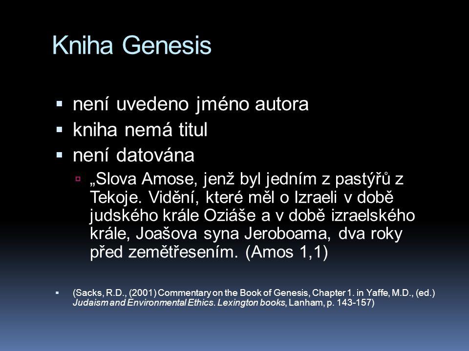 Kniha Genesis není uvedeno jméno autora kniha nemá titul není datována