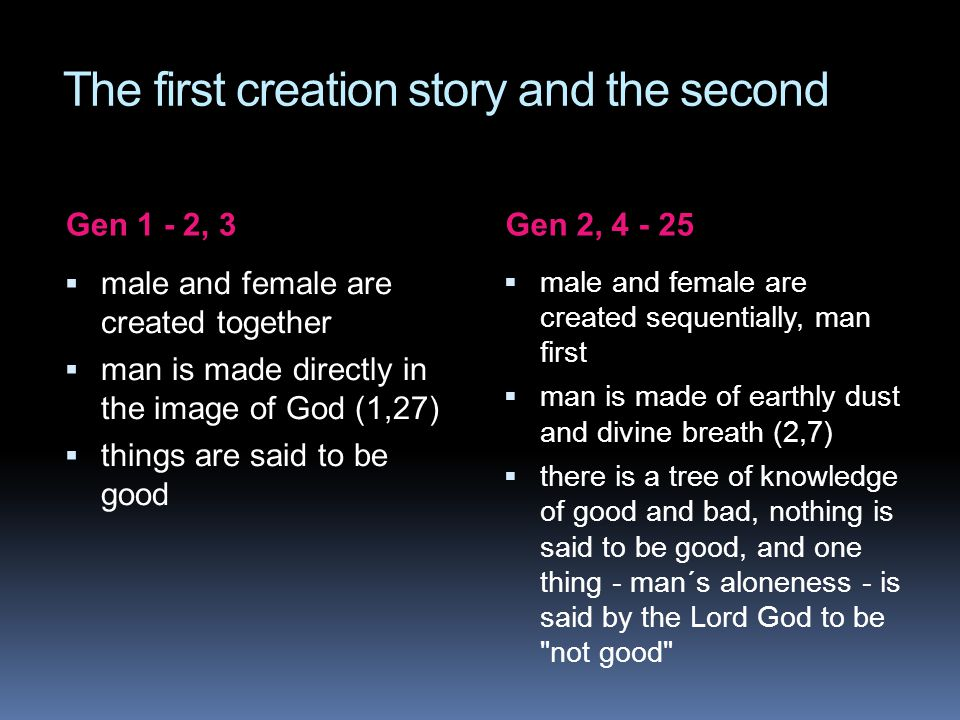 The first creation story and the second