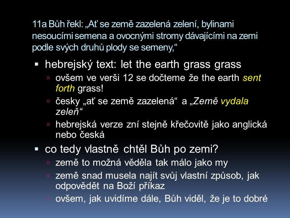 hebrejský text: let the earth grass grass