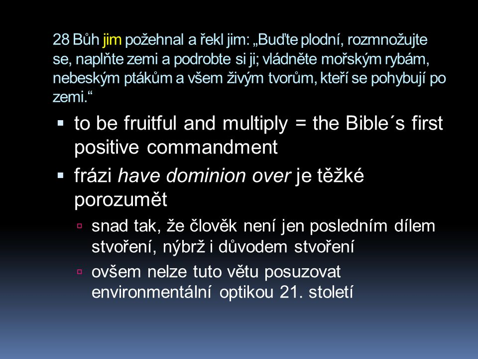 to be fruitful and multiply = the Bible´s first positive commandment