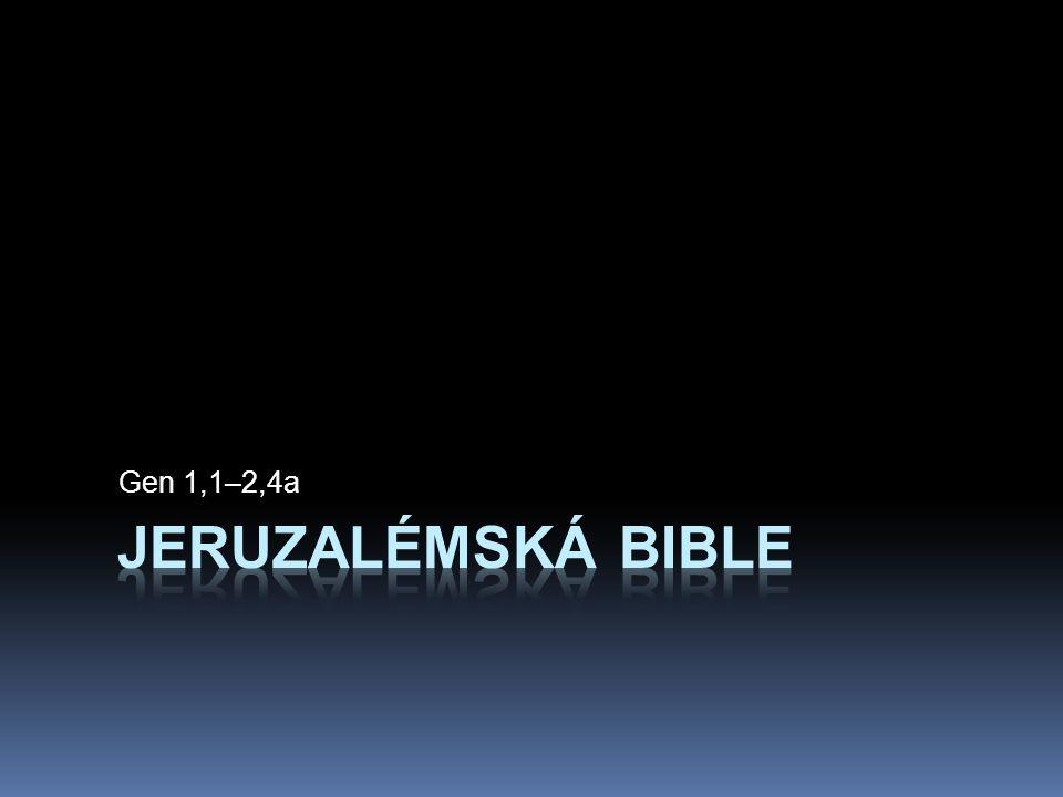 Gen 1,1–2,4a jeruzalémská bible