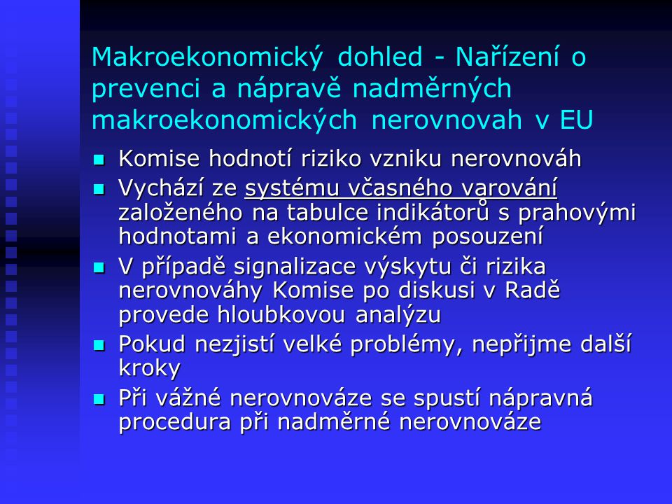 Makroekonomický dohled - Nařízení o prevenci a nápravě nadměrných makroekonomických nerovnovah v EU