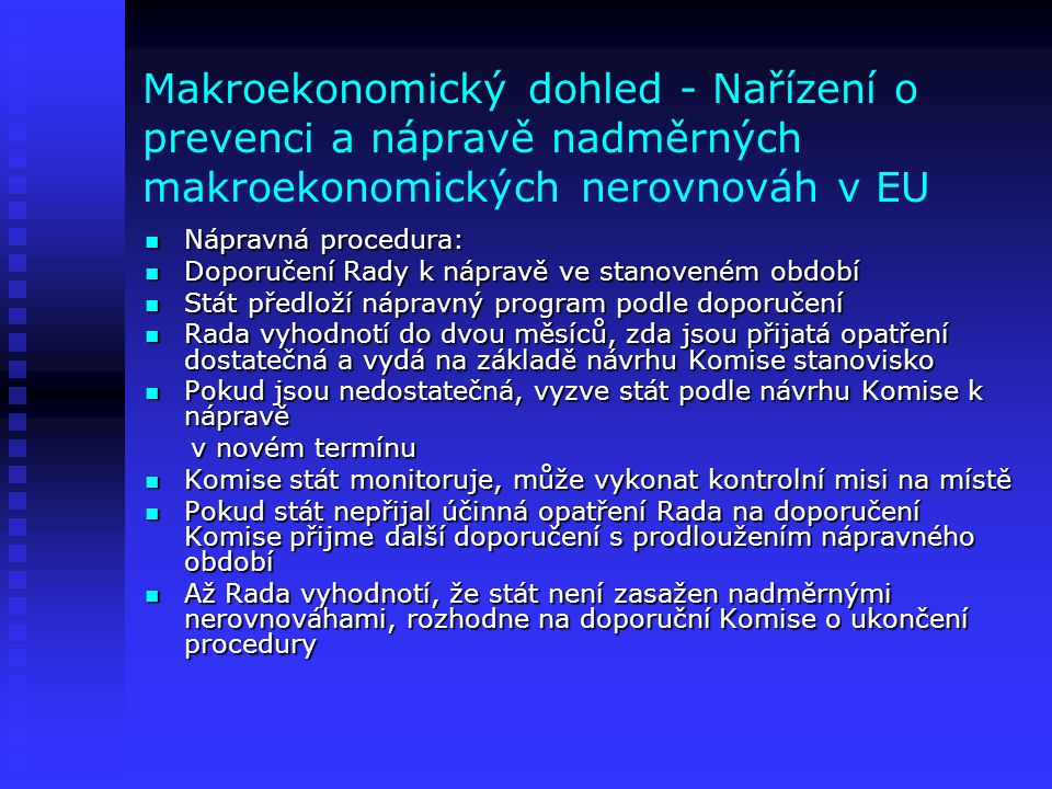Makroekonomický dohled - Nařízení o prevenci a nápravě nadměrných makroekonomických nerovnováh v EU