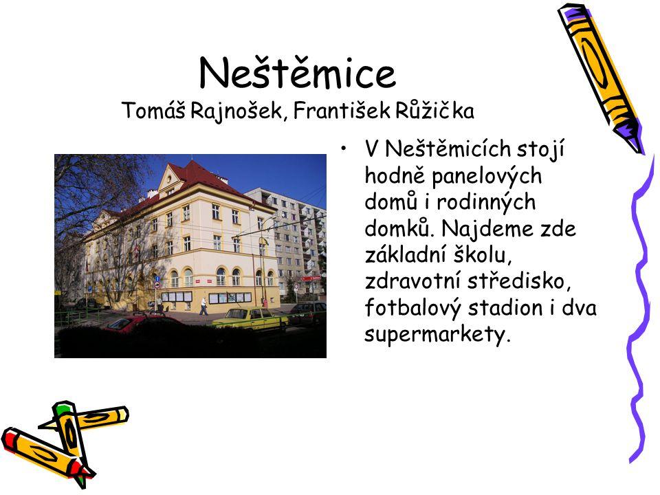 Neštěmice Tomáš Rajnošek, František Růžička