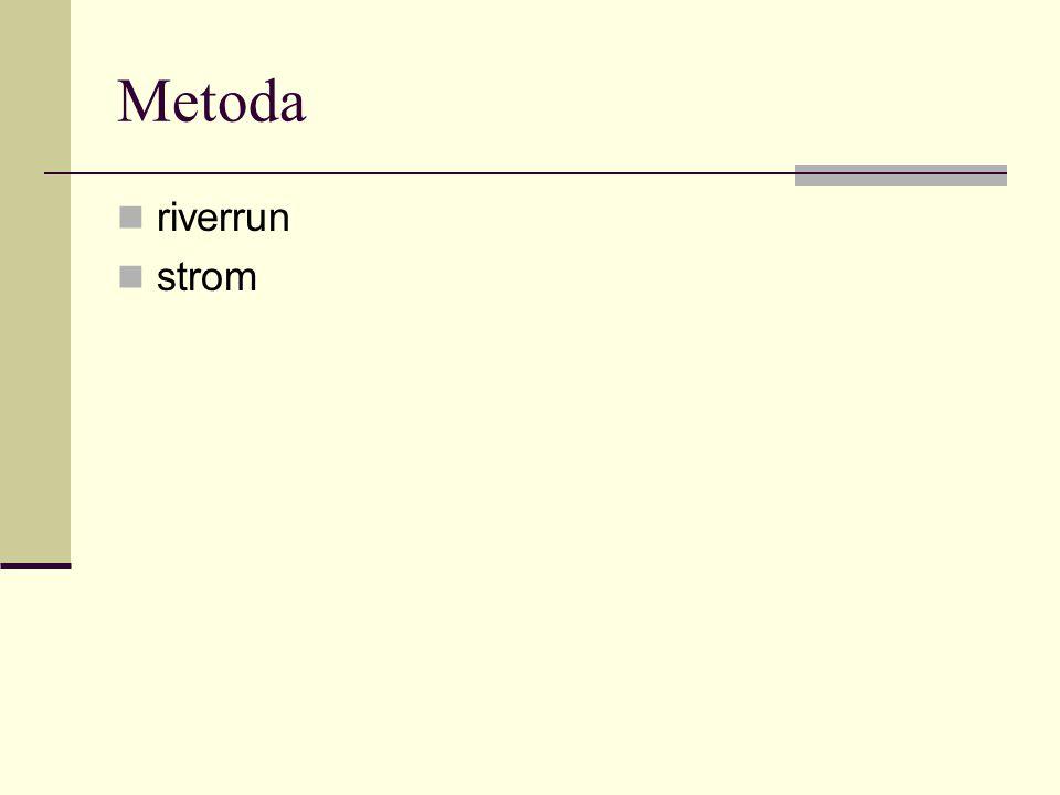 Metoda riverrun strom