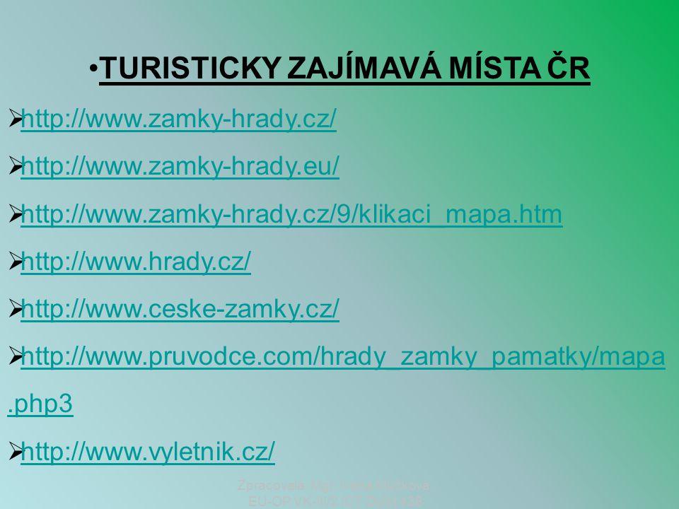 TURISTICKY ZAJÍMAVÁ MÍSTA ČR